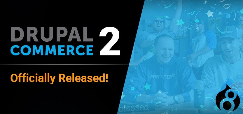 Drupal Commerce 2.0 Launched Today. Try a Demo!