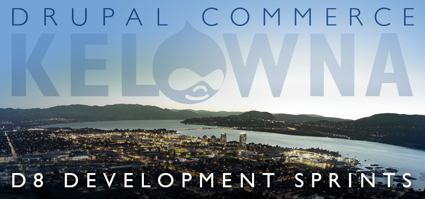 Drupal Commerce Sprint Kelowna (July 11th-15th, 2016)
