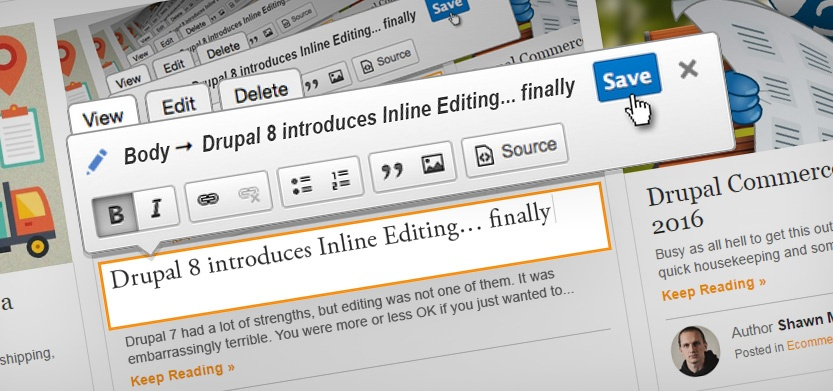 Drupal 8 Introduces Inline Editing… Finally