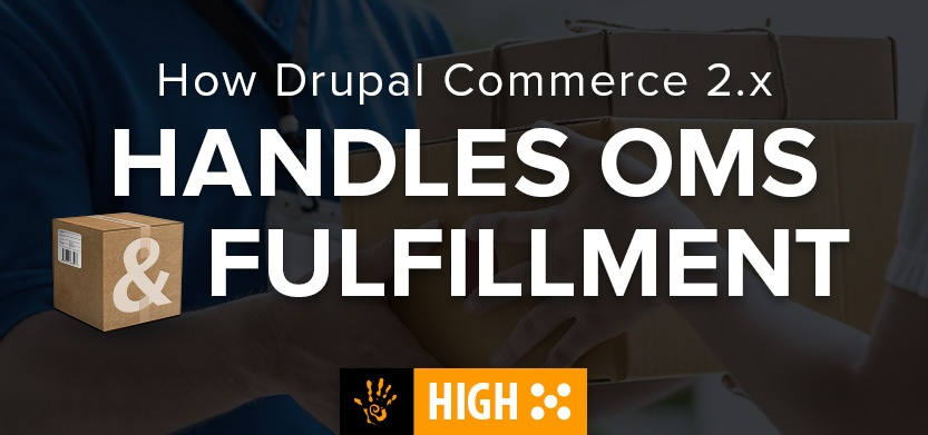 How Drupal Commerce 2.x Handles OMS Fulfillment