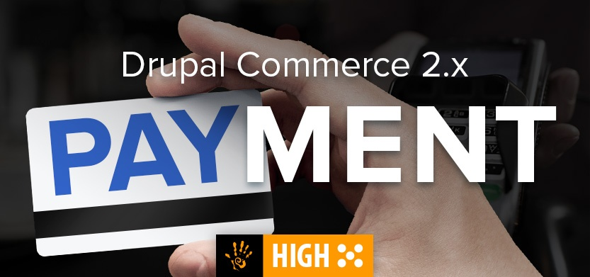 Integrating Payment Gateways in Drupal Commerce 2.x is a Snap!