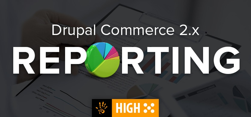 Reporting in Drupal Commerce 2.x is Going to be Great!