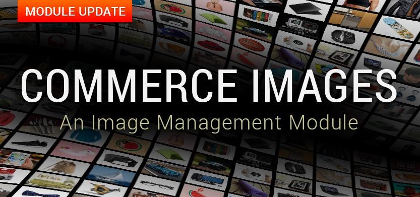 Commerce Images: An Image Management Module