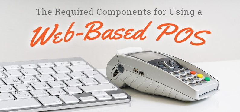 The Required Components for Using a Web-based POS