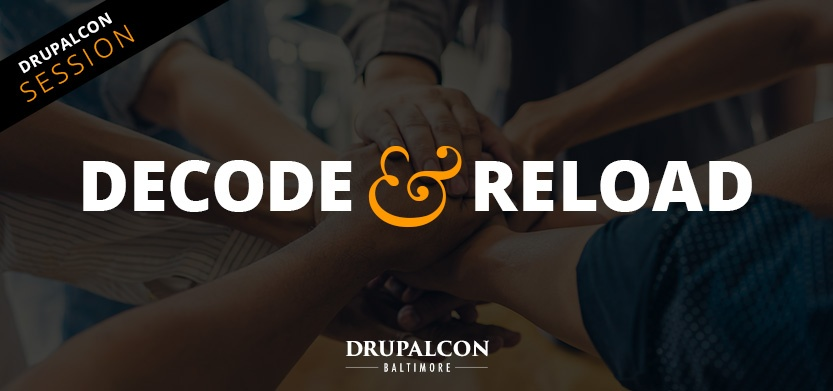 DrupalCon Session: Decode & Reload, Personality Gaps in the Workplace