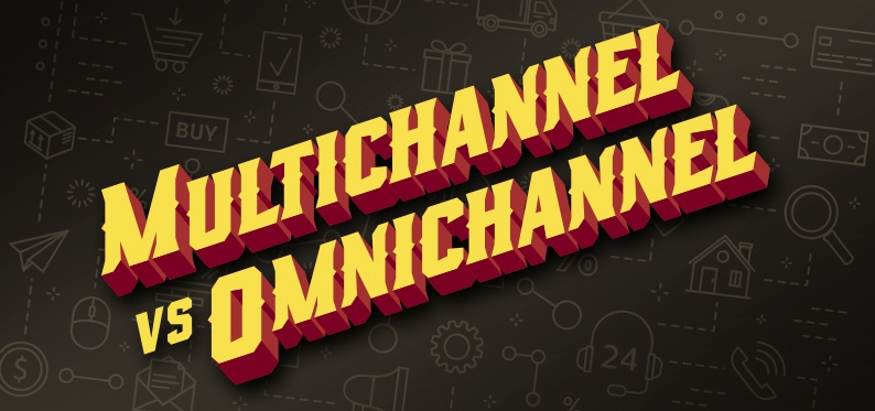 What's the Difference Between Multichannel and Omnichannel?