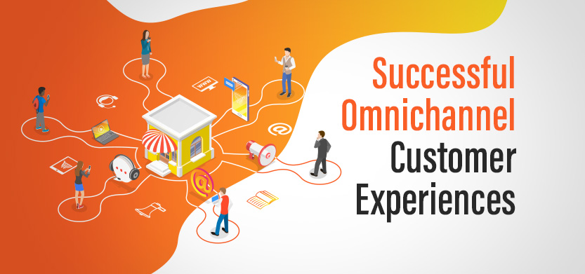 Successful Omnichannel Customer Experience Best Practices | Acro Media
