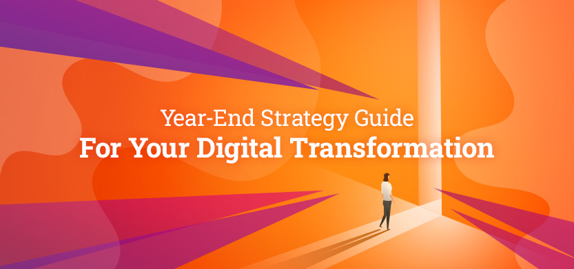 Year-End Strategy Guide for Your Digital Transformation | Acro Media