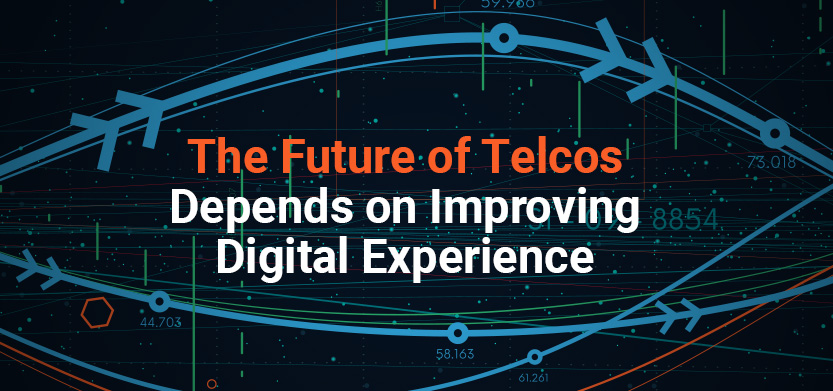 Future of Telcos Depends on Improving Digital Experience | Acro Media