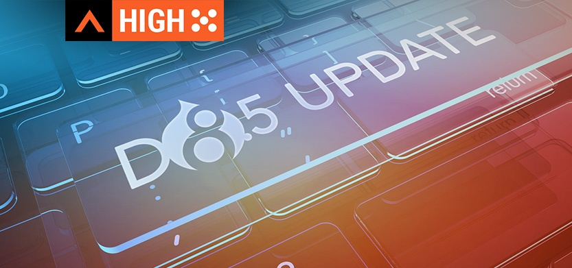 What's New in Drupal 8.5 and Why You Should Update!