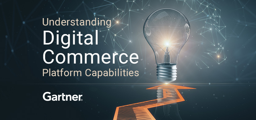 Understanding Digital Commerce Platform Capabilities: 5 Recommendations from Gartner